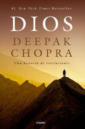 Dios: Una historia de revelaciones