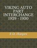 Viking Auto Part Interchange 1929 - 1930