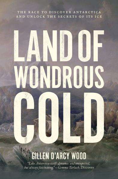 Download Land of Wondrous Cold Book