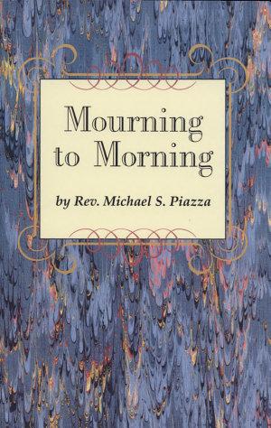 Mourning to Morning