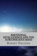 Emotional Intelligence and the Subconscious Mind