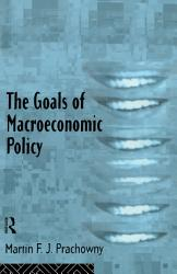 The Goals of Macroeconomic Policy PDF