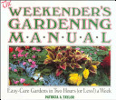 The Weekender s Gardening Manual