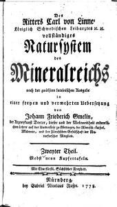 Des Ritters Carl von Linné ... vollständiges Natursystem des Mineralreichs: Band 2