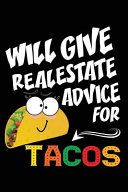 Will Give Real Estate Advice For Tacos Book PDF