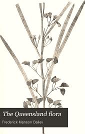 The Queensland Flora: Part 2; Part 1900