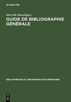 Guide de Bibliographie g  n  rale PDF