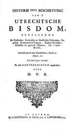 Kerkelijke historie en outheden der zeven vereenigde provincien ...
