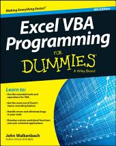 Excel VBA Programming For Dummies: Edition 4