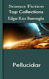 Pellucidar: Science Fiction Stories