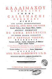 Callimachi Cyrenaei Hymni cum Latina interpretatione a viro Cl. Ant. Mar Salvinio ... redditi