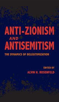 Anti Zionism and Antisemitism