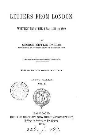 Letters from London  1856 60  ed  by his daughter Julia