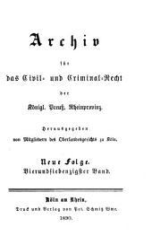 Archiv für das civil- und criminal recht der königl[ichen] preuss[ischen] rhein-provinzen: Band 81