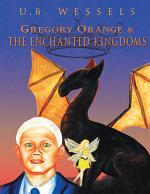 Gregory Orange & the Enchanted Kingdoms