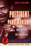 President of Pandemonium