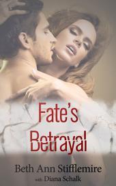 Fate's Betrayal