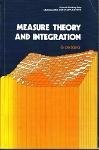 Measure theory and Integration: Edition 2
