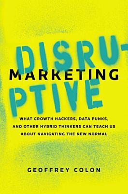 Disruptive Marketing