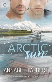Arctic Sun: An Alaska Romance