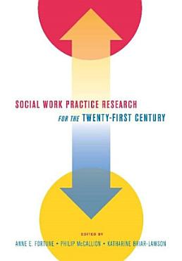 Social Work Practice Research for the Twenty First Century PDF
