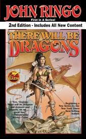 There Will be Dragons, Second Edition