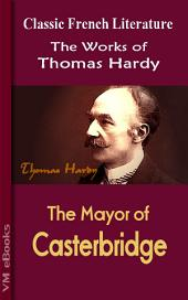 The Mayor of Casterbridge: Works of Hardy