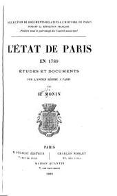 L'état de Paris en 1789: études et documents sur l'ancien régime à Paris
