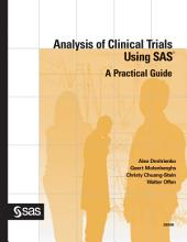 Analysis of Clinical Trials Using SAS: A Practical Guide