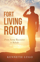 Fort Living Room  From Army Recruiter to Rehab PDF