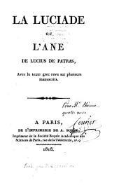 La Luciade ou l'âne de Lucius de Patras: avec le texte grec revu avec plusieurs manuscrits