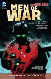 Men of War Vol. 1: Uneasy Company (The New 52)