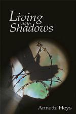 Living with Shadows