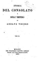 Storia del consolato e dell'impero di Adolfo Thiers: Volume 20