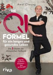 Die Qi Formel f  r ein langes und gesundes Leben PDF