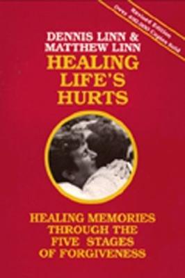 Healing Life s Hurts