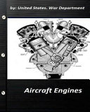Aircraft Engines by United States. War Department