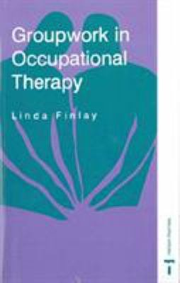 Groupwork in Occupational Therapy PDF