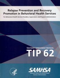 Relapse Prevention And Recovery Promotion In Behavioral Health Services