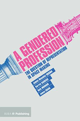 A Gendered Profession