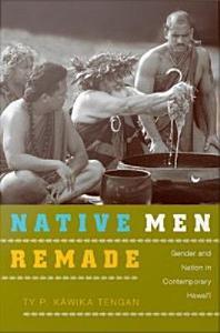 Native Men Remade Book