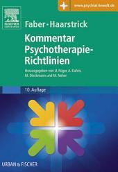 Faber/Haarstrick. Kommentar Psychotherapie-Richtlinien: Ausgabe 10
