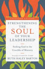 Strengthening the Soul of Your Leadership PDF