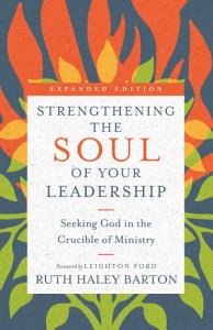 Strengthening the Soul of Your Leadership Book