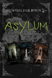 Asylum 3-Book Collection: Asylum, Sanctum, Catacomb