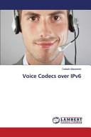 Voice Codecs Over IPv6