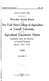 Annual Report of the New York State College of Agriculture at Cornell University and the Agricultural Experiment Station: Volume 2; Volume 31