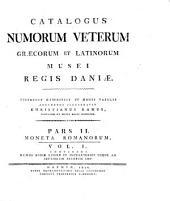 Catalogus numorum veterum graecorum et latinorum Musei regis Daniae: Part 2, Volume 1
