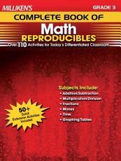 Milliken s Complete Book of Math Reproducibles   Grade 3 PDF