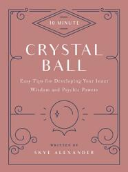 10 Minute Crystal Ball Book PDF